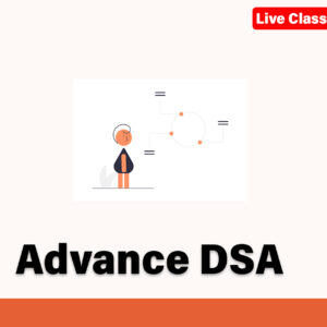 Advance Data Structures and Algorithms